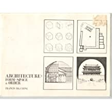 Architecture: Form, Space & Order