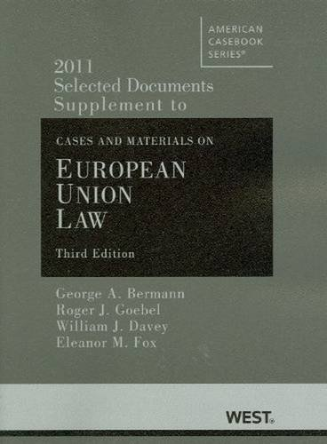Selected Documents Supplement to Cases and Materials on European Union Law (American Casebook Series)