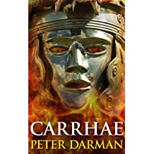 Carrhae (Parthian Chronicles Book 4)
