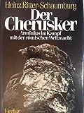 Der Cherusker - Heinz Ritter-Schaumburg