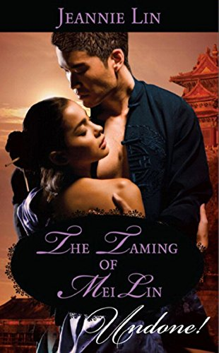 free download The Taming of Mei Lin (Mills & Boon Historical