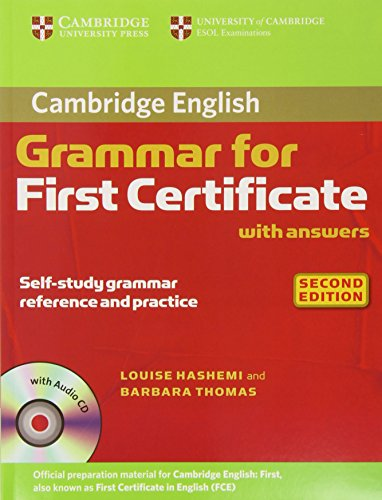 Cambridge Grammar for First Certificate with Answers and Audio CD (Cambridge Grammar for First Certificate, Ielts, Pet) por Louise Hashemi, Barbara Thomas
