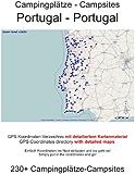 Campingplatz Verzeichnis PORTUGAL ( mit GPS Daten und DETAILKARTEN) (English Edition)