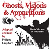 Best Victorian Ghost Stories - Ghosts, Visions, and Apparitions: Ghostly Tales from the Review