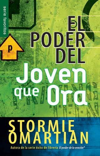 El poder del joven que ora/ Power of A Praying Teen, The por Stormie Omartian