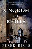 Kingdom of Rebels (Rebels and Brothers)