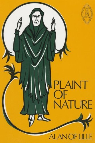 The Plaint of Nature (Mediaeval Sources in Translation) by Alan of Lille (1980-01-01)