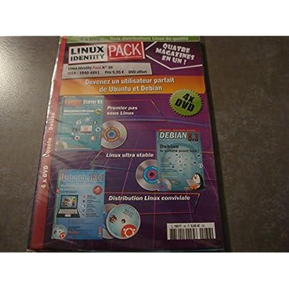 LINUX IDENTITY PACK N°36 !! 4 MAGAZINES EN UN + 4 + DVD