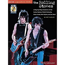 The Rolling Stones (Guitar Signature Licks): A Step-by-Step Breakdown of the Guitar Styles of Keith Richards, Brian Jones, Mick Taylor, and Ron Wood by Rolling Stones (1997-01-01)