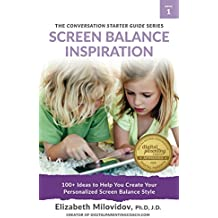 Screen Balance Inspiration (The Conversation Starter Guide Series Book 1) (English Edition)