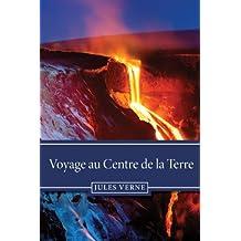 Voyage au Centre de la Terre (French Edition)
