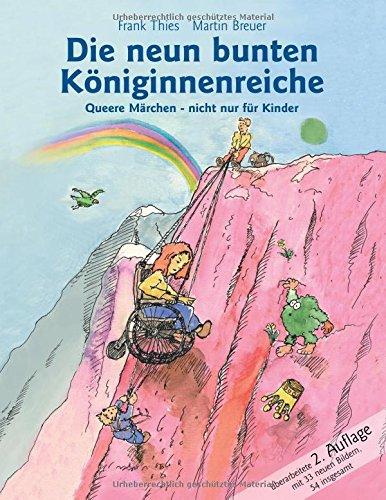Die neun bunten Königinnenreiche: Queere Märchen nicht nur für Kinder