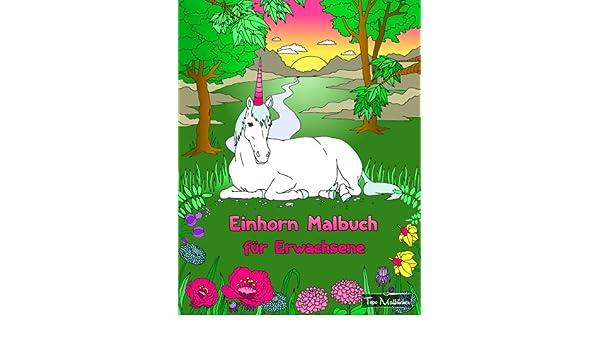 Buy Einhorn Malbuch Fur Erwachsene Bonus Kostenlose Einhorn