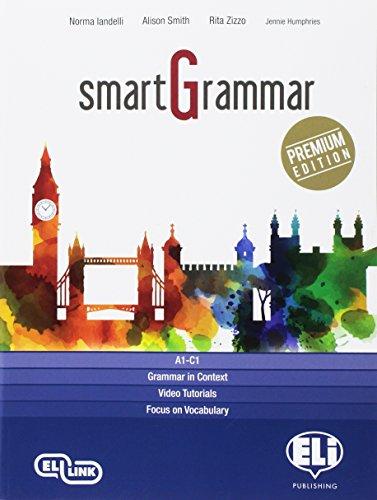 Smartgrammar premium. Per le Scuole superiori. Con e-book. Con espansione online