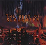 Songtexte von Slaughter - Mass Slaughter: The Best of Slaughter
