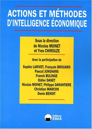 Actions et méthodes d'intelligence économique