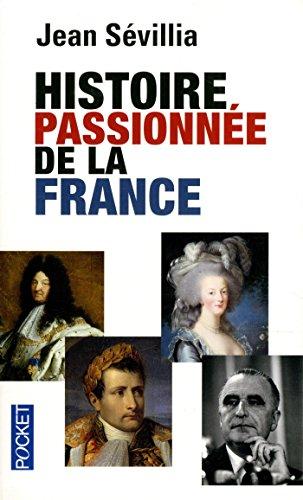 Histoire passionne de la France