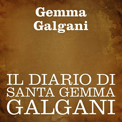 Il diario di Santa Gemma Galgani  Audiolibri