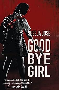 Goodbye Girl by [Jose, Sheeja]