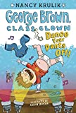 Dance Your Pants Off! #9 (George Brown, Class Clown)