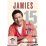 Jamies 15 Minuten Küche - Volume 1