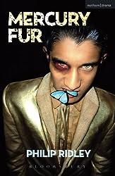 Mercury Fur (Modern Plays)