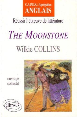 The Moonstone, de Wilkie Collins