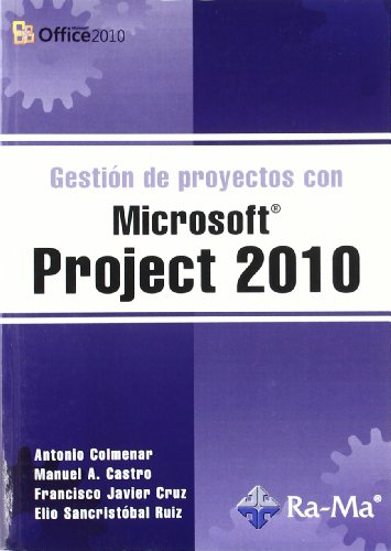 Gestión de Proyectos con Microsoft Project 2010