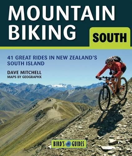 Mountain Biking in the South Island: 38 Great New Zealand Rides (Bird's Eye Guides) por Dave Mitchell