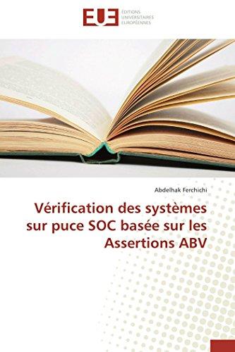 Vérification des systèmes sur puce soc basée sur les assertions abv