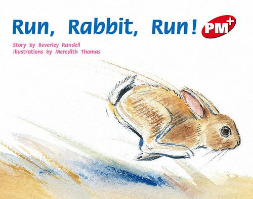 PM Plus Red 5 Fiction Mixed Pack (X10): Run Rabbit Run! PM PLUS Level 5 Red: 7 (Progress with Meaning)