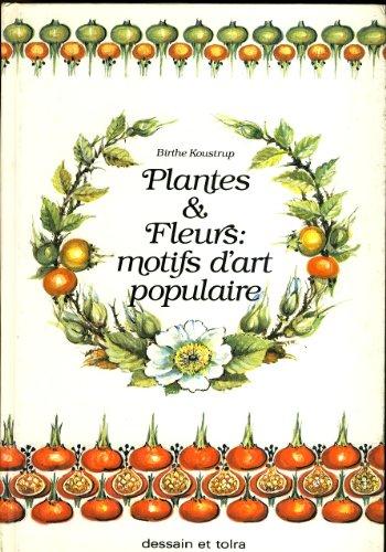 PLANTES ET FLEURS.MOTIFS D'ART POPULAIRE