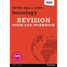 Revise AQA A level Sociology Revision Guide and Workbook: (with free online edition) (REVISE AS/A level AQA Sociology)