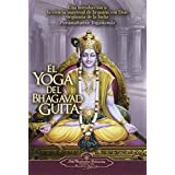 El Yoga del Bhagavad Guita (The Yoga of the Bhagavad Gita) (Spanish Edition) by Paramahansa Yogananda (2010) Paperback