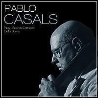 Pablo Casals Plays Bach's Complete Cello Suites