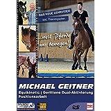 Michael Geitner - Equikinetic, gerittene Dual-Aktivierung, Positionsarbeit