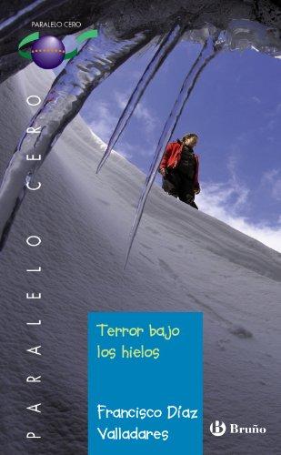 Terror bajo los hielos (Castellano - Juvenil - Paralelo Cero)