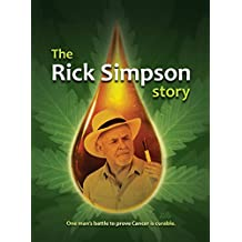 The Rick Simpson Story (English Edition)