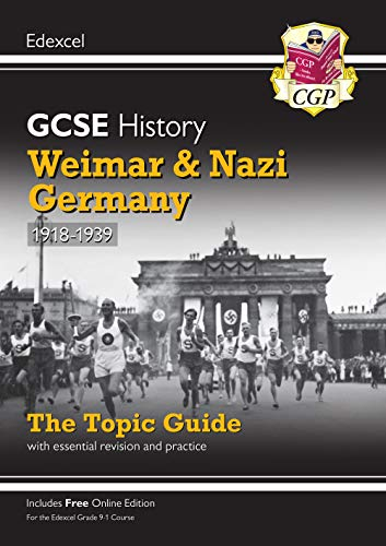 New Grade 9-1 GCSE History Edexcel Topic Guide - Weimar and Nazi Germany, 1918-39