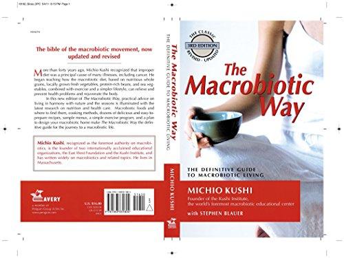 The Macrobiotic Way: The Complete Macrobiotic Lifestyle Book por Michio Kushi