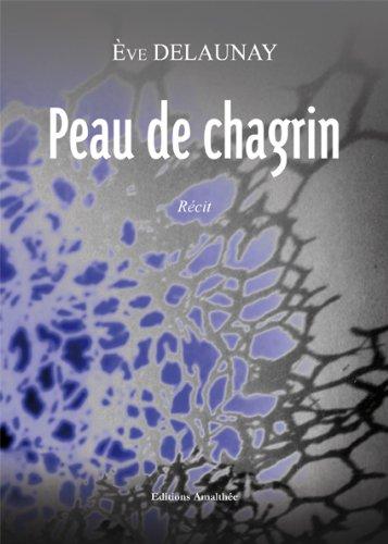 Peau de chagrin par Eve Delaunay