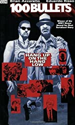 100 Bullets Vol. 3: Hang Up on the Hang Low by Brian Azzarello (2001-12-01)