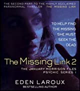 The Missing Link II (The January Morrison Files, Psychic Series Book 1)