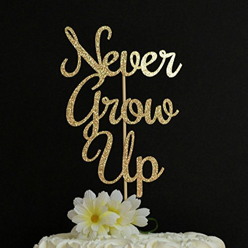 Never Grow Up Cake Topper, Glitzer Cake Topper, ersten Geburtstag-1. Geburtstag-Baby Dusche Lebensmittel Dekoration-Peter Pan Party Thema
