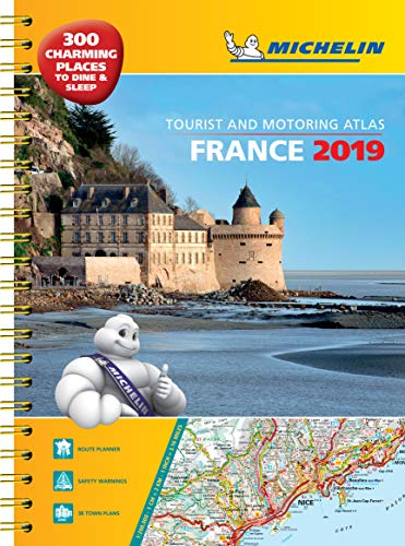 France 2019 - A3 Tourist & Motoring Atlas: Tourist & Motoring Atlas A3 spiral (Michelin Road Atlases)