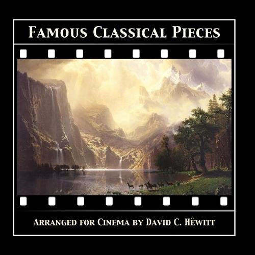 Famous Classical Pieces by David C. H?witt for sale  Delivered anywhere in UK