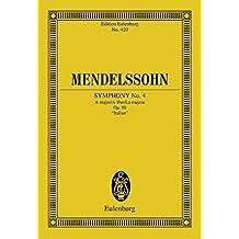 """Sinfonie Nr. 4 A-Dur: """"Italienische"""". op. 90. Orchester. Studienpartitur. (Eulenburg Studienpartituren)"""