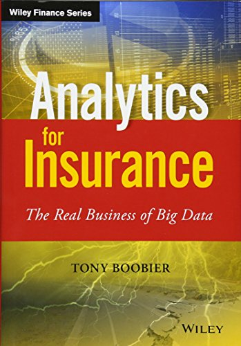 Analytics for Insurance (The Wiley Finance Series)