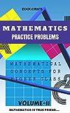 PRACTICE PROBLEMS IN MATHEMATICS VOLUME-II