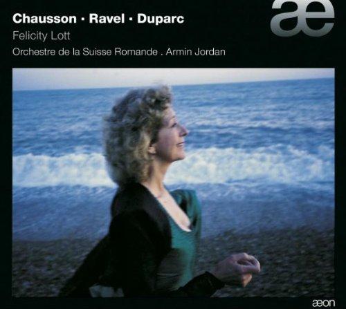Chausson / Ravel / Duparc : Mélodies